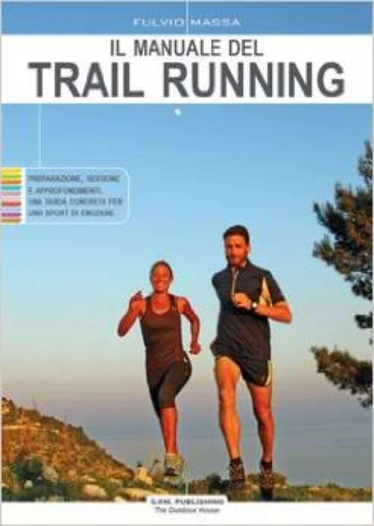 Il Manuale del Trail Running di Fulvio Massa